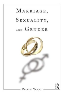 Marriage, Sexuality, and Gender