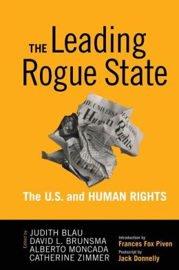 The Leading Rogue State: The U.S. and Human Rights