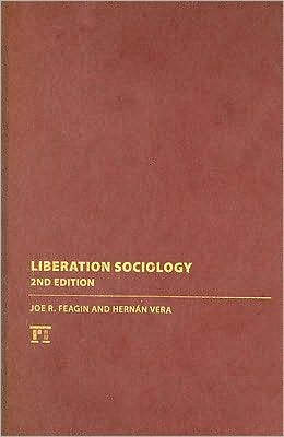 Liberation Sociology: Second Edition