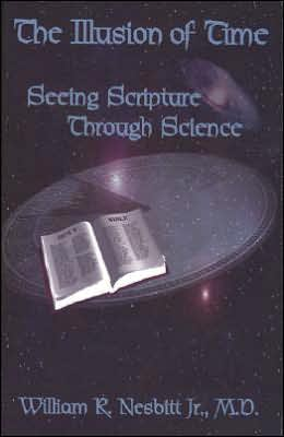 The Illusion of Time: Seeing Scripture through Scirnce
