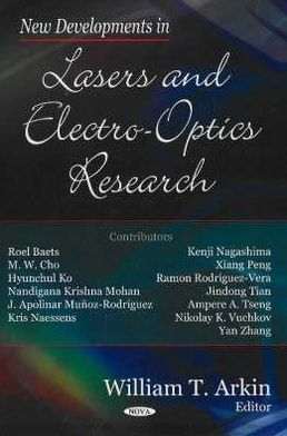New Developments in Lasers and Electro-Optics Research