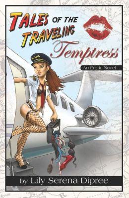 Tales of the Traveling Temptress