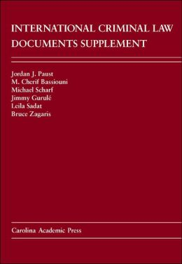 International Criminal Law Documents Supplement