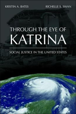 Through the Eye of Katrina: Social Justice in the United States