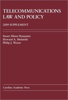 Telecommunications Law and Policy 2008 Supplement