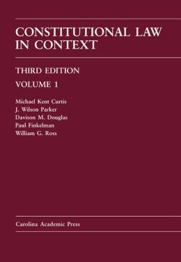 Constitutional Law in Context: Volume 1