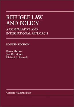 Refugee Law and Policy: A Comparative and International Approach