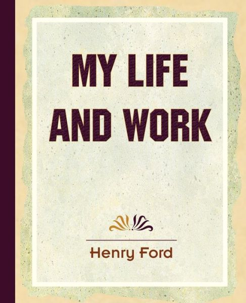 My Life and Work - 1922