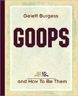 Goops and How To Be Them (1900)