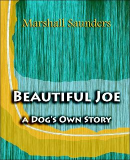Beautiful Joe a Dog's Own Story (1893)