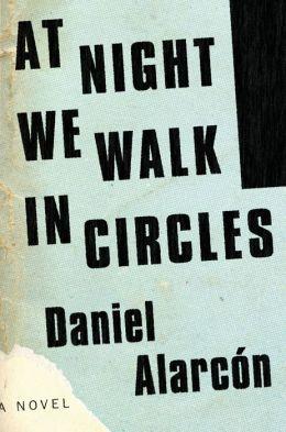 At Night We Walk in Circles