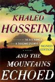 Book Cover Image. Title: And the Mountains Echoed (Signed Edition), Author: Khaled Hosseini