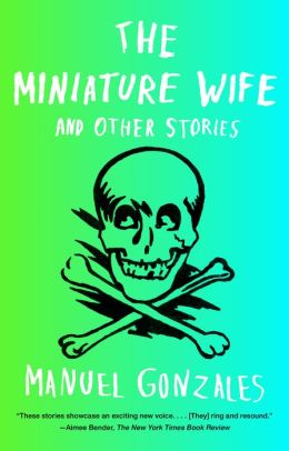 The Miniature Wife: And Other Stories