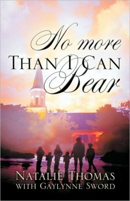 No More Than I Can Bear