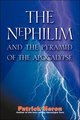 Nephilim: And The Pyramid Of The Apocalypse