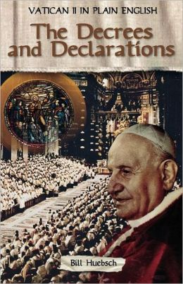 Vatican II in Plain English: The Decrees and Declarations, Book 3