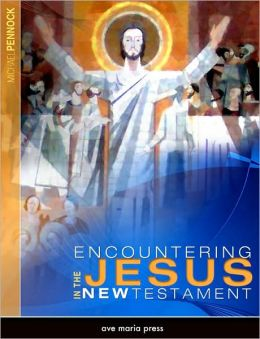 Encountering Jesus in the New Testament