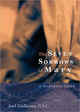 Seven Sorrows of Mary: A Meditative Guide
