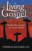 Book Cover Image. Title: Daily Devotions for Lent 2014, Author: Theresa Rickard O.P.