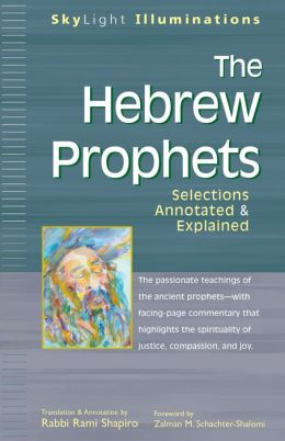The Hebrew Prophets: Annotated & Explained