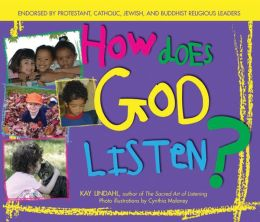 How Does God Listen?