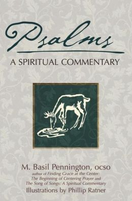 Psalms: A Spiritual Commentary