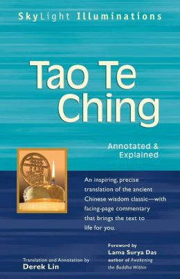 Tao Te Ching: Annotated & Explained