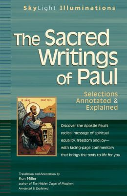 The Sacred Writings of Paul: Selections Annotated & Explained