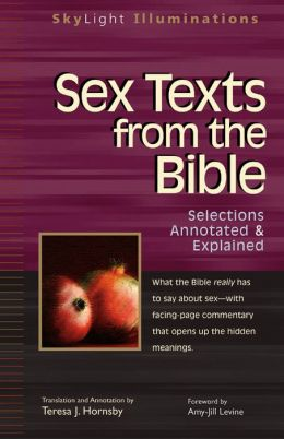 Sex Texts from the Bible: Selections Annotated & Explained