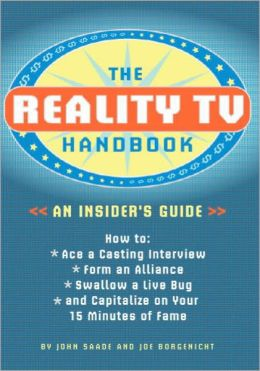 Reality TV Handbook: An Insider's Guide
