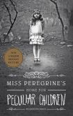 Book Cover Image. Title: Miss Peregrine's Home for Peculiar Children, Author: Ransom Riggs