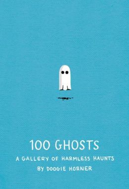 100 Ghosts: A Gallery of Harmless Haunts