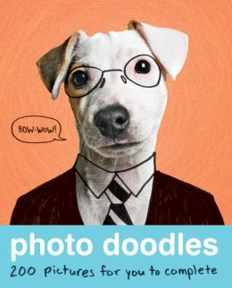 Photo Doodles: 200 Photos for You to Complete