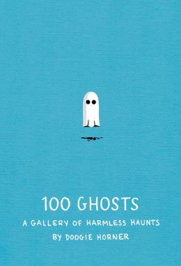 100 Ghosts: A Gallery of Harmless Haunts (PagePerfect NOOK Book)