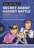 Book Cover Image. Title: Nick and Tesla's Secret Agent Gadget Battle, Author: Bob Pflugfelder