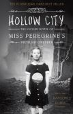 Book Cover Image. Title: Hollow City:  The Second Novel of Miss Peregrine's Peculiar Children, Author: Ransom Riggs