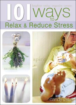 101 Ways to Relax and Reduce Stress