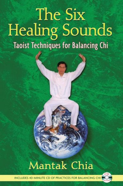 Free ebook downloads file sharing The Six Healing Sounds: Taoist Techniques for Balancing Chi