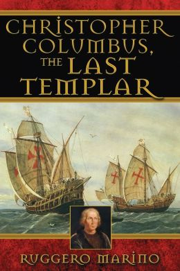 Christopher Columbus, the Last Templar