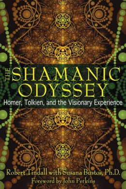 The Shamanic Odyssey: Homer, Tolkien, and the Visionary Experience