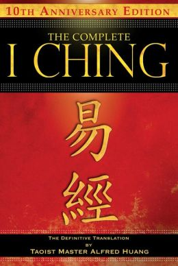 Complete I Ching: The Definitive Translation