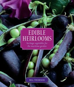 Edible Heirlooms: Heritage Vegetables for the Maritme Garden