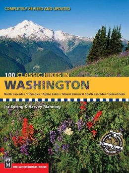 100 Classic Hikes Washington
