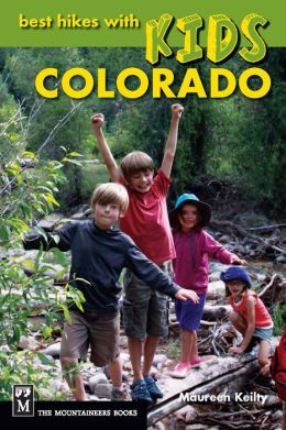 Best Hikes with Kids: Colorado
