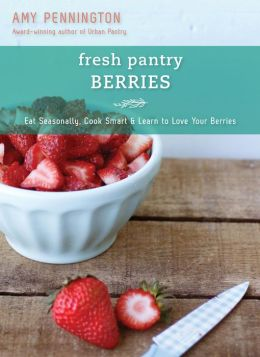 Fresh Pantry: Berries