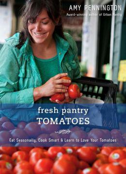 Fresh Pantry: Tomatoes