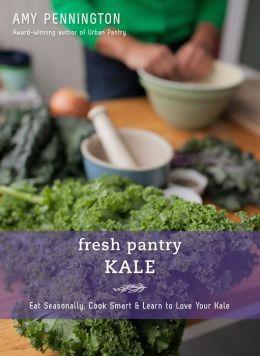 Fresh Pantry: Kale