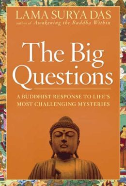 Big Questions: How to Find Your Own Answer to Life's Essential Mysteries