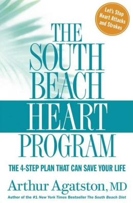 South Beach Heart Program: The 4-Step Plan That Can Save Your Life