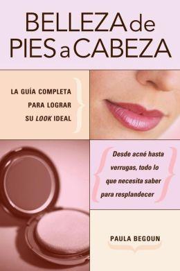 Belleza De Pies A Cabeza